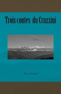 Trois contes du Cruzzini