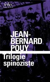Trilogie Spinoziste [Poche]