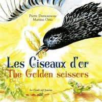 Les Ciseaux d'or/ The Golden scissors (bilingue)