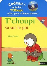 T'choupi va sur le pot / T'choupi s occupe bien de sa petite soeur - Pack 4