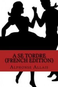 A se Tordre (French Edition)