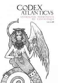 Le Codex Atlanticus 19 - Anthologie Permanente du Fantastique