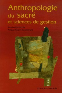 Anthropologie du sacré et sciences de gestion