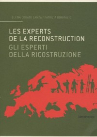 Les experts de la reconstruction