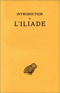 L'Iliade. Introduction