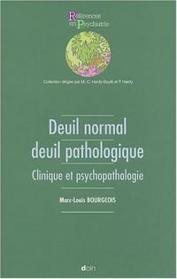 Deuil normal et deuil pathologique : Clinique et psychopathologie