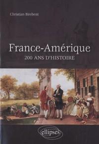 France Amérique 200 ans d'histoire