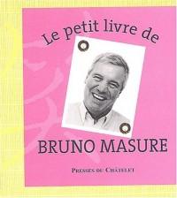 Le Petit Livre de Bruno Masure