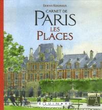 Carnet de Paris : Les Places