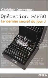 Opération Garbo : Le dernier secret du jour J