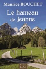 Le hameau de Jeanne