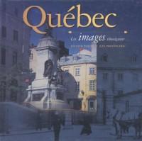 Québec, les images témoignent