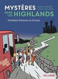Mystères dans les Highlands (tome 1) - Premiers frissons en Écosse