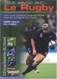 Tout savoir sur le rugby