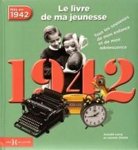 1942, Le Livre de ma jeunesse