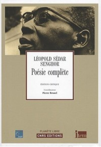 Poésie complete de Léopold SEDAR SENGHOR