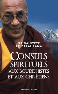 Conseils spirituels aux bouddhistes et aux chrétiens