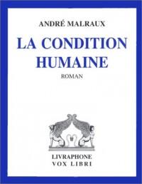 La Condition humaine (coffret 6 cassettes audio)