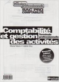 Comptabilité et gestion des activités Tle professionnelle : Bac Pro Comptabilité