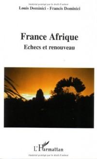 France Afrique : échec et renouveau