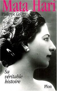 Mata-Hari sa vraie histoire