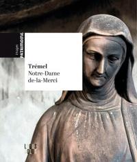 Trémel : L'église Notre-Dame-de-la-Merci