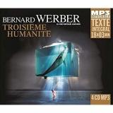 Troisieme Humanité (Intégrale MP3), Lu par Raphael Mathon [Livre audio]