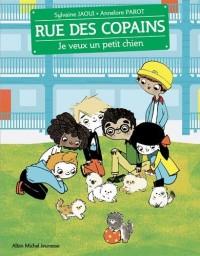 Rue des copains, Tome 6 : Je veux un petit chien