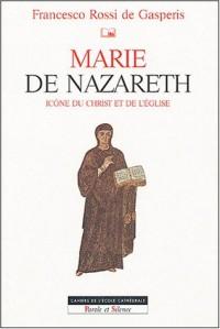 Marie de Nazareth, icone du Christ et de l'église