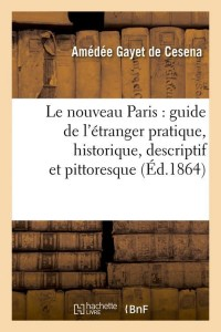 Le Nouveau Paris  Guide  ed 1864