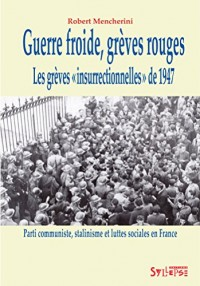 Guerre Froide, Greves Rouges