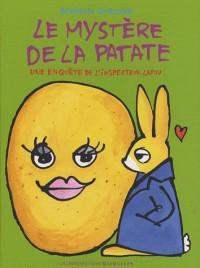 Le mystère de la patate : Une enquête de l'inspecteur Lapou