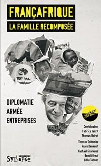 Françafrique : La famille recomposée