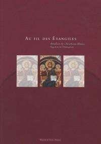 Au fil des Evangiles : Homélies