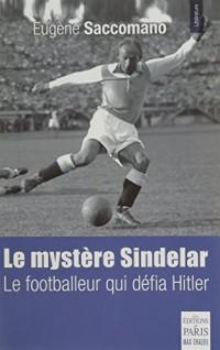 Le mystère Sindelar: le footballeur qui défia Hitler
