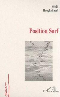 Position surf