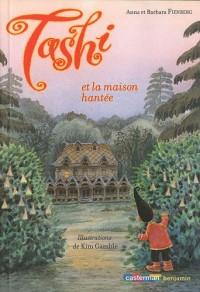 Tashi, Tome 9 : Tashi et la maison hantée
