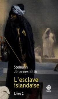L'esclave islandaise, Tome 2