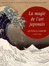 La magie de l'art japonais - Un livre à colorier