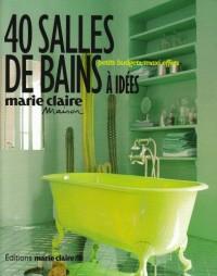 40 Salles de bains à idées
