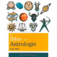 Bible de l'Astrologie (la)