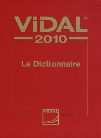 Le Dictionnaire Vidal 2010