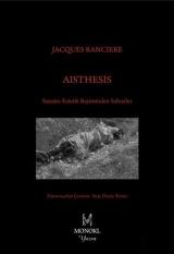 Aisthesis: Sanatın Estetik Rejiminden Sahneler