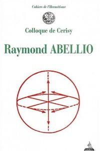 Raymond Abellio : Colloque de Cerisy