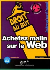 Achetez malin sur le Web