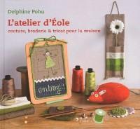 Atelier d'Eole - Couture, Broderie Er Tricot pour la Maison