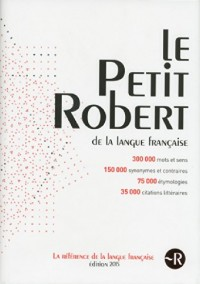 Dictionnaire Le Petit Robert 2015 -Grand Format
