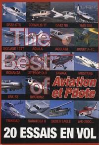 The best of Aviation et Pilote : 20 essais en vol