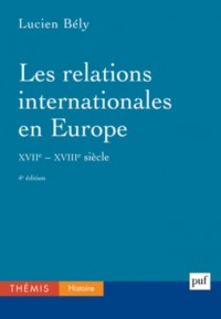 Les relations internationales en Europe (XVIIe-XVIIIe siècles)