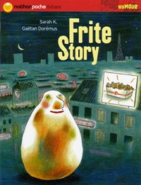 Frite Story